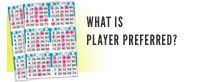 What is Player Preferred?